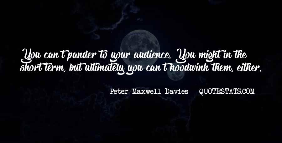 Peter Maxwell Davies Quotes #821663