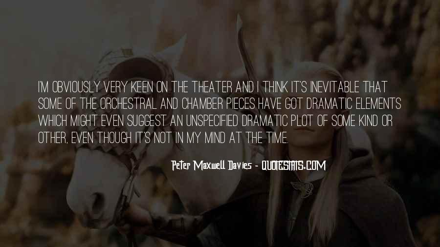 Peter Maxwell Davies Quotes #834611