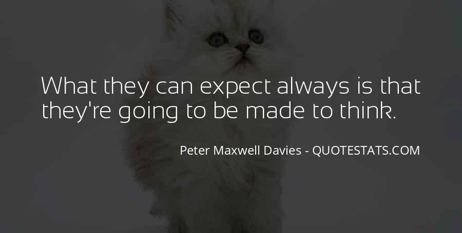Peter Maxwell Davies Quotes #858919