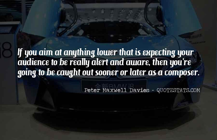 Peter Maxwell Davies Quotes #907571