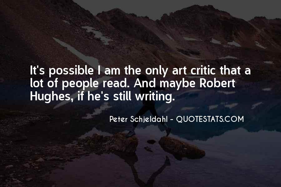 Peter Schjeldahl Quotes #1195004