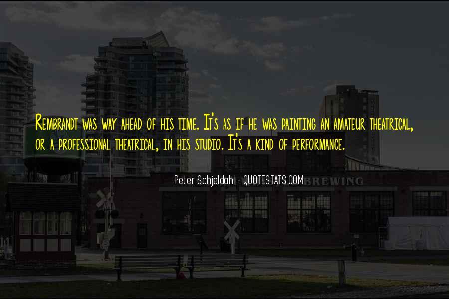 Peter Schjeldahl Quotes #1724923