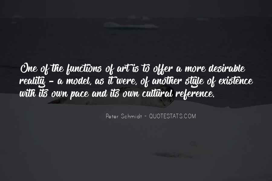 Peter Schmidt Quotes #1350502