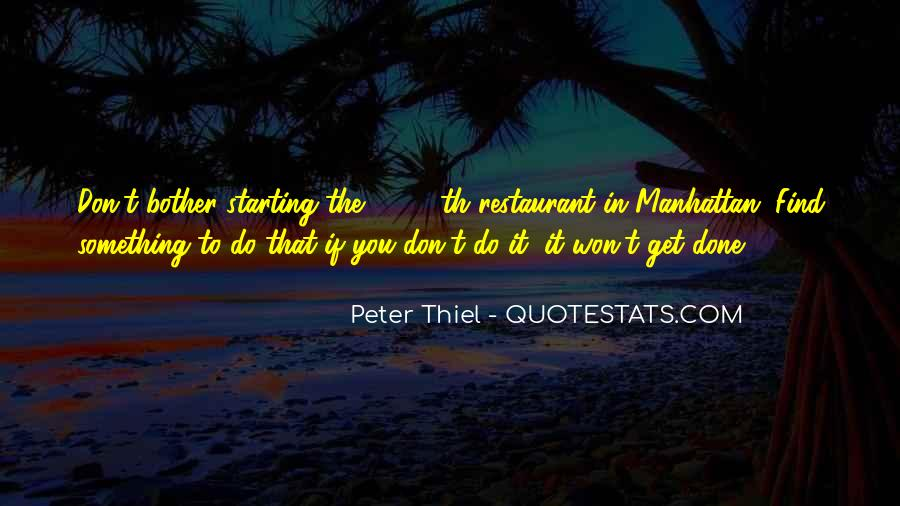 Peter Thiel Quotes #1081516
