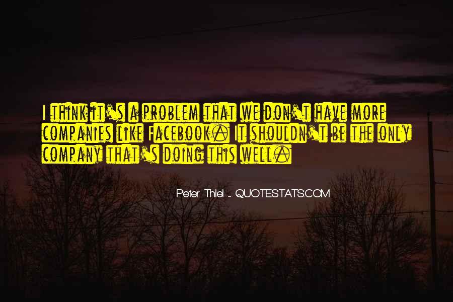 Peter Thiel Quotes #1643106