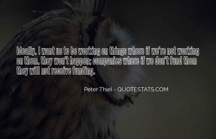 Peter Thiel Quotes #943989