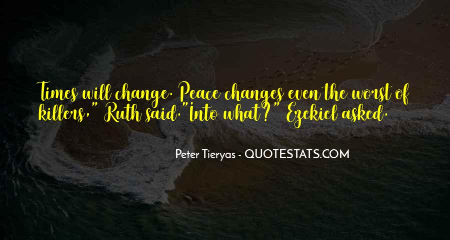 Peter Tieryas Quotes #1233701