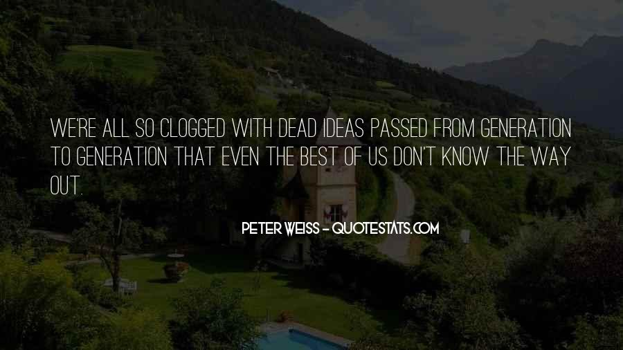 Peter Weiss Quotes #1054678