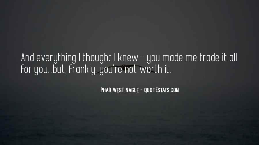 Phar West Nagle Quotes #700600