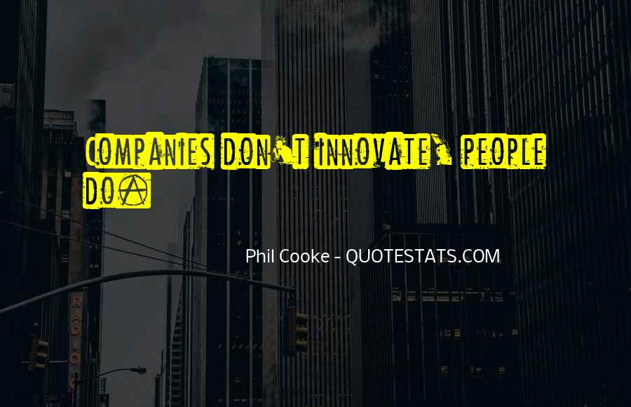 Phil Cooke Quotes #343329