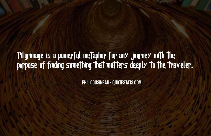 Phil Cousineau Quotes #1053764
