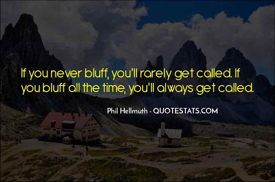 Phil Hellmuth Quotes #403647