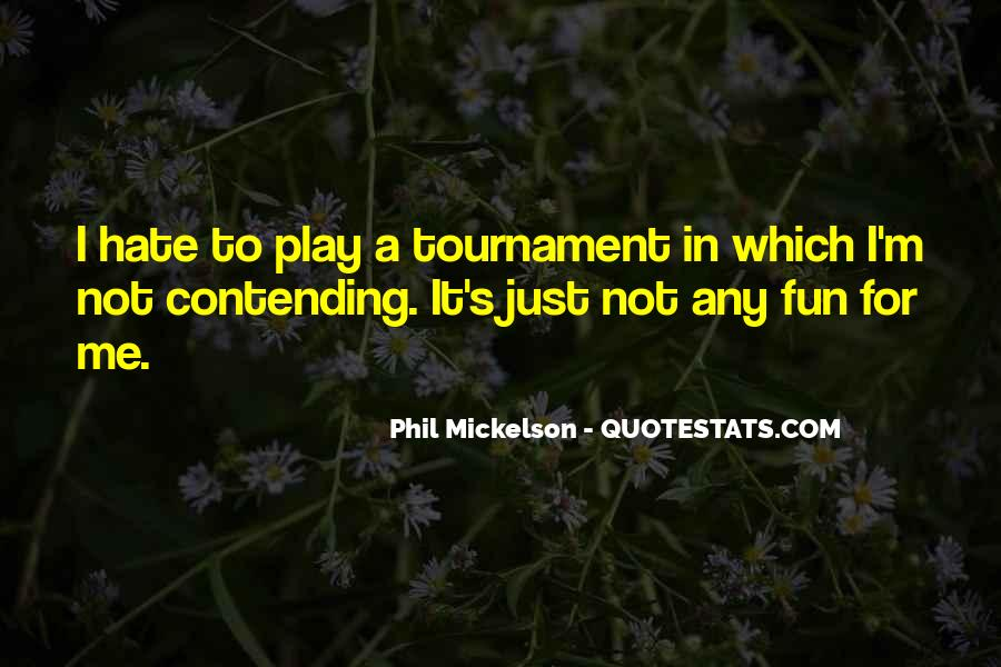 Phil Mickelson Quotes #1432547