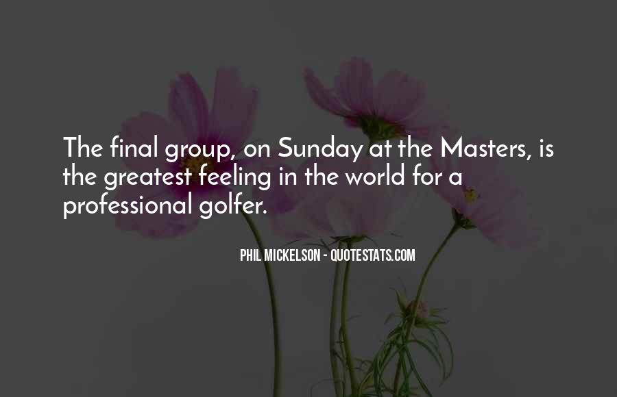 Phil Mickelson Quotes #560990
