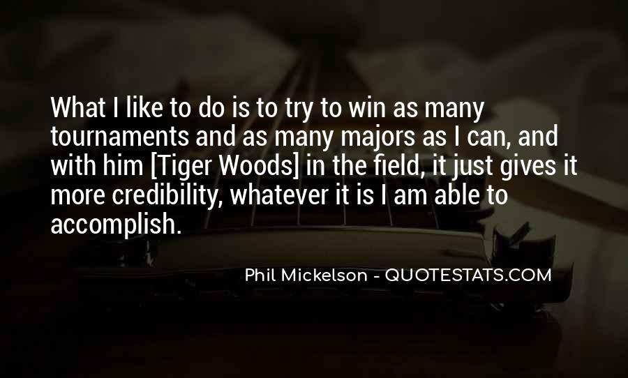 Phil Mickelson Quotes #763008