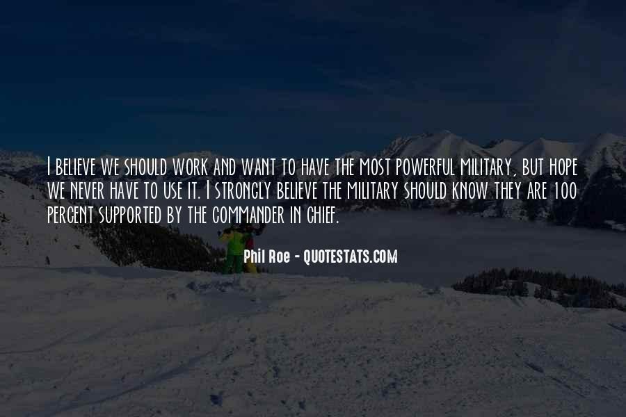 Phil Roe Quotes #829088