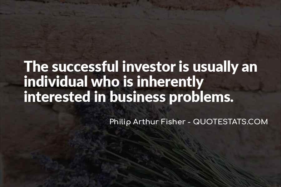 Philip Arthur Fisher Quotes #1596078