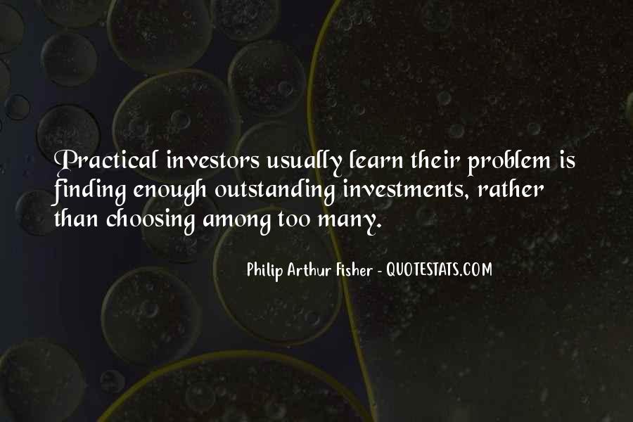 Philip Arthur Fisher Quotes #57960
