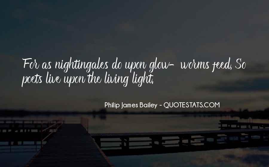 Philip James Bailey Quotes #106464
