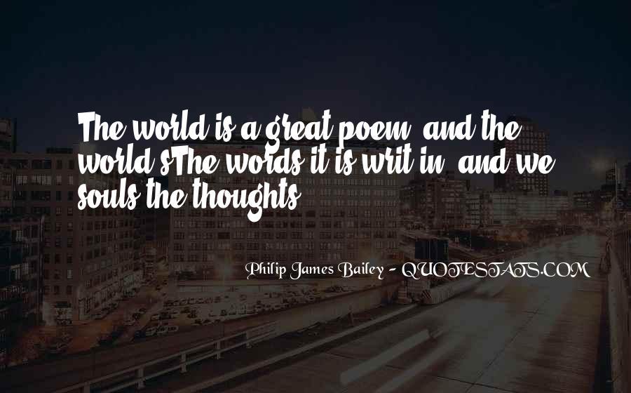 Philip James Bailey Quotes #1076520