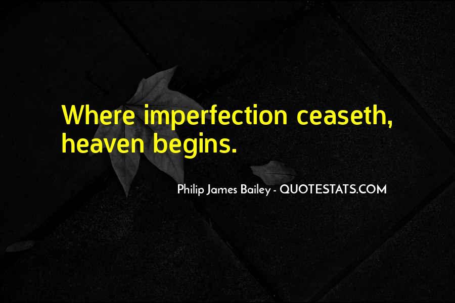 Philip James Bailey Quotes #1118795