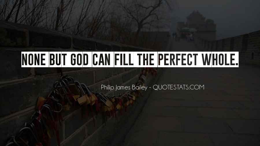 Philip James Bailey Quotes #1184616