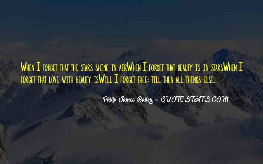 Philip James Bailey Quotes #1305333