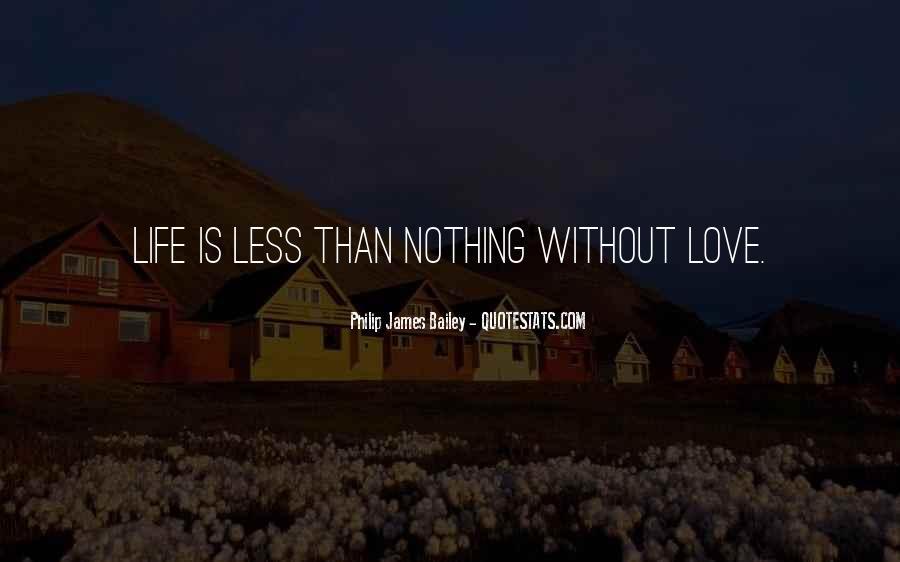 Philip James Bailey Quotes #1343382