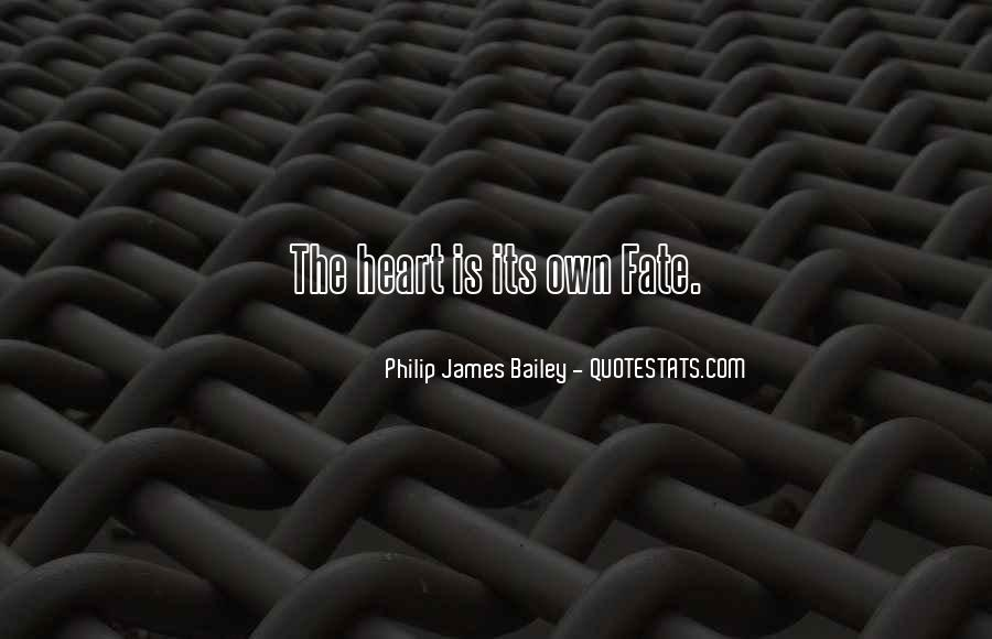 Philip James Bailey Quotes #134726