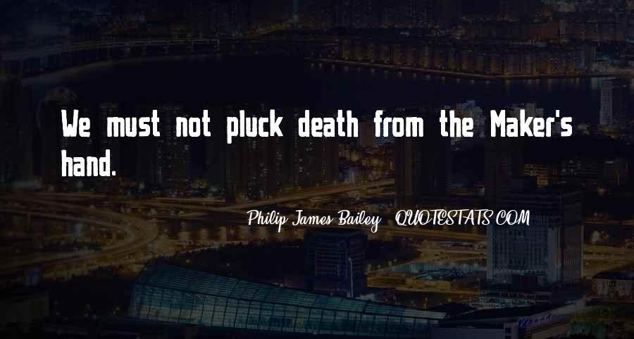 Philip James Bailey Quotes #1367004