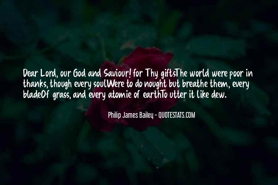 Philip James Bailey Quotes #1579066