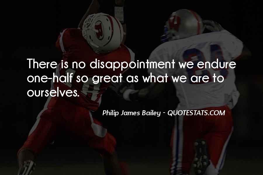 Philip James Bailey Quotes #1612802
