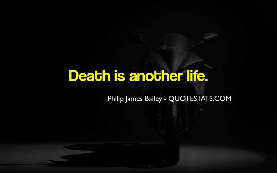 Philip James Bailey Quotes #166969