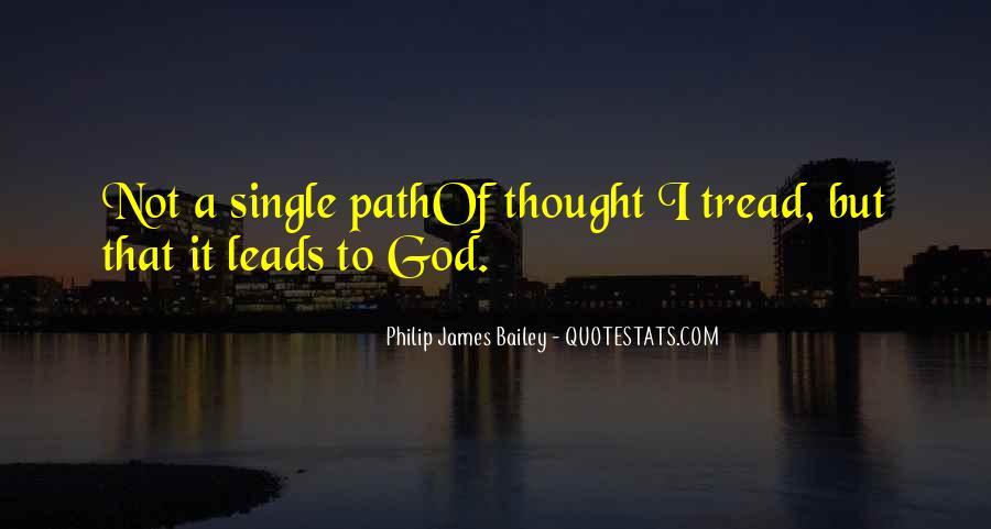 Philip James Bailey Quotes #1755099