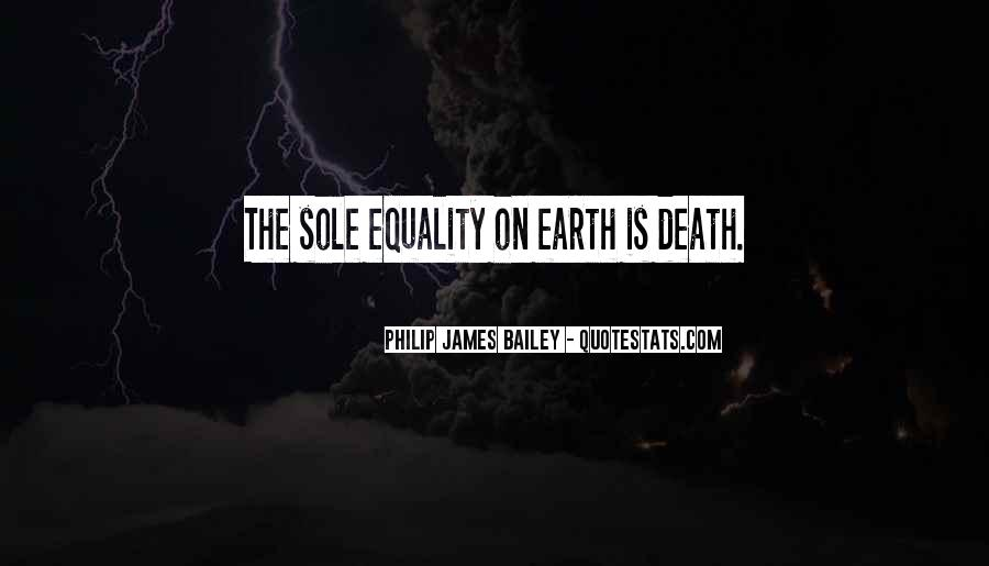 Philip James Bailey Quotes #175918