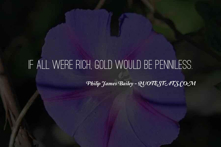 Philip James Bailey Quotes #1785418