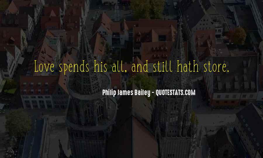 Philip James Bailey Quotes #198771