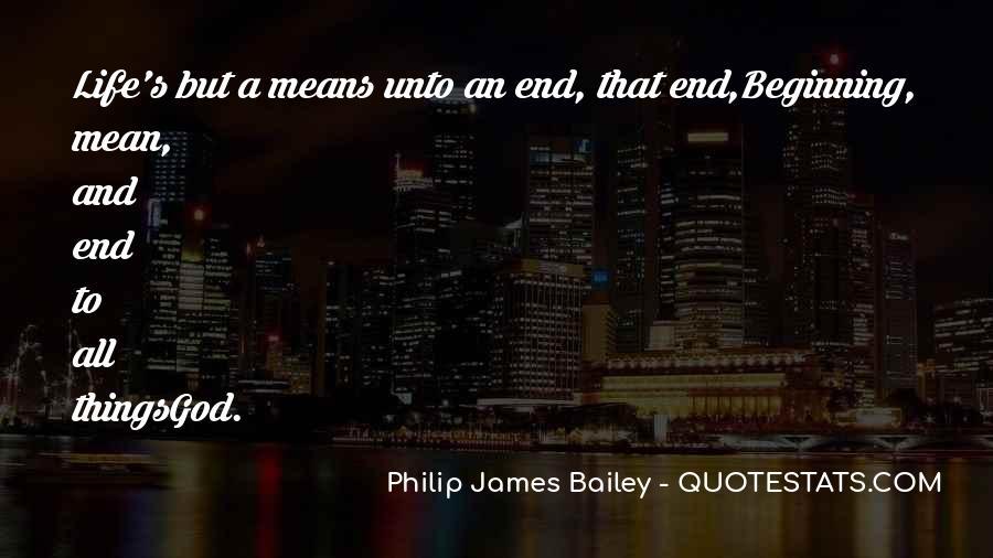 Philip James Bailey Quotes #230736