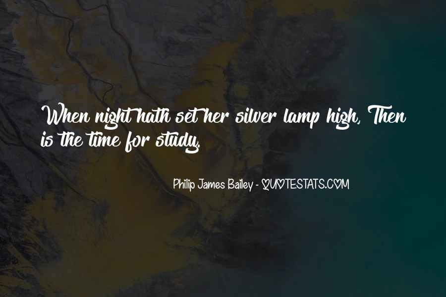 Philip James Bailey Quotes #576350