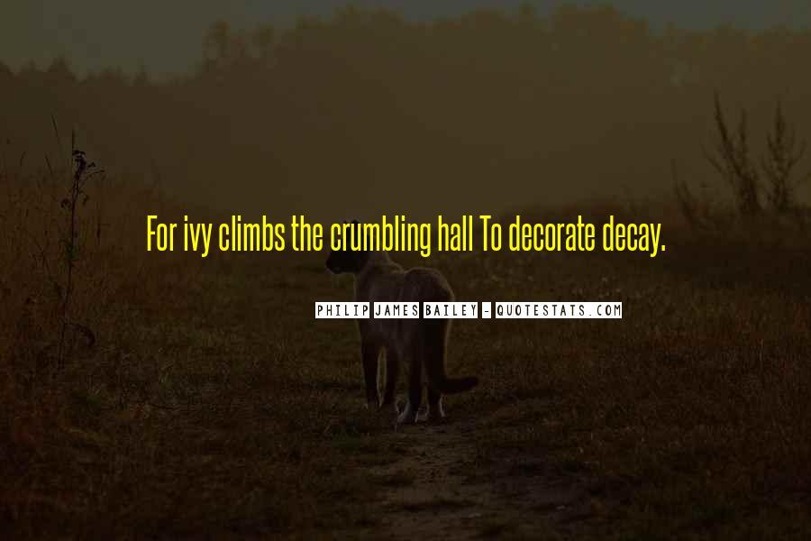 Philip James Bailey Quotes #687469