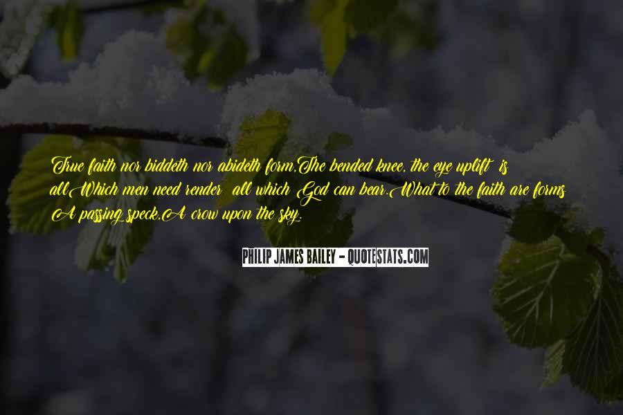 Philip James Bailey Quotes #691687