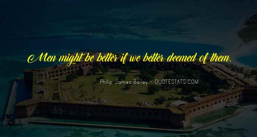 Philip James Bailey Quotes #76641