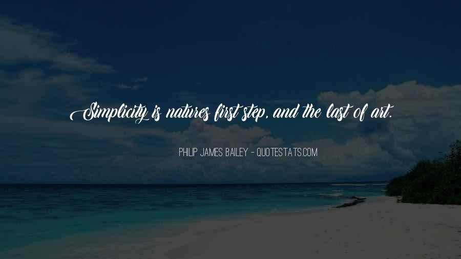 Philip James Bailey Quotes #947382