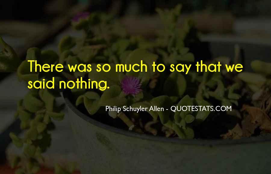 Philip Schuyler Allen Quotes #1771821