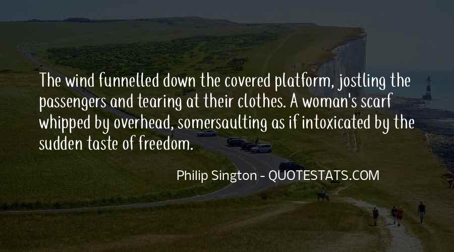 Philip Sington Quotes #1628944