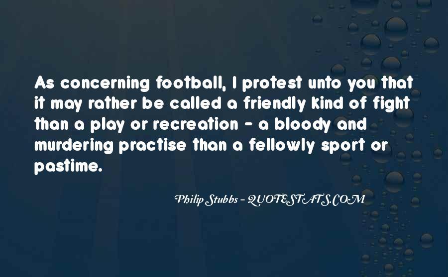 Philip Stubbs Quotes #1279541