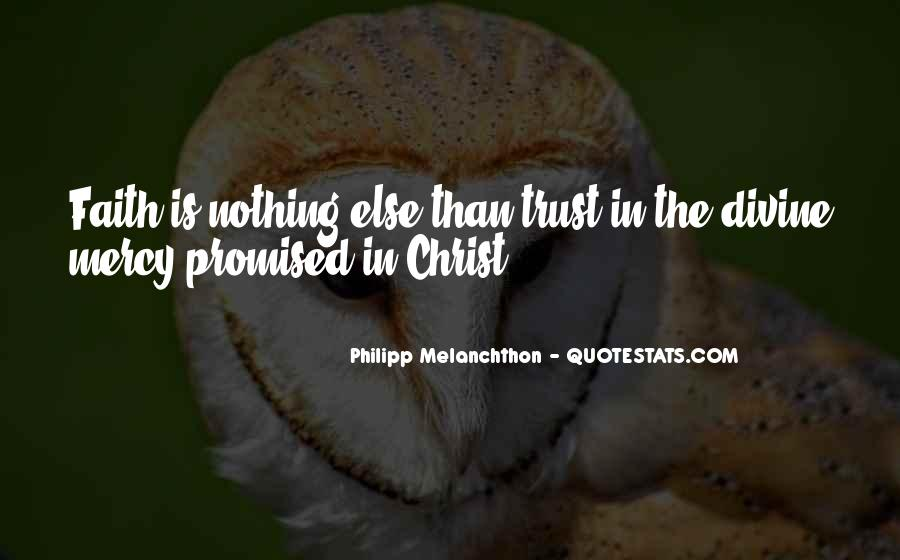 Philipp Melanchthon Quotes #1794980