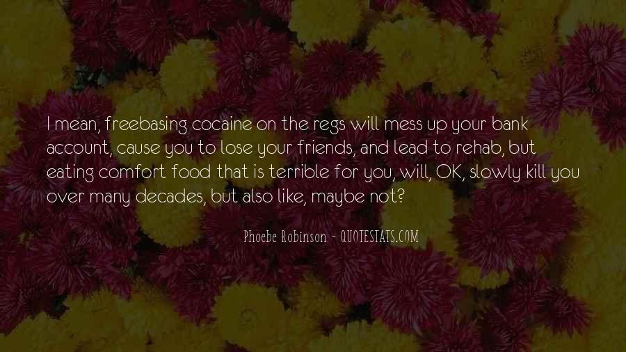 Phoebe Robinson Quotes #1268073