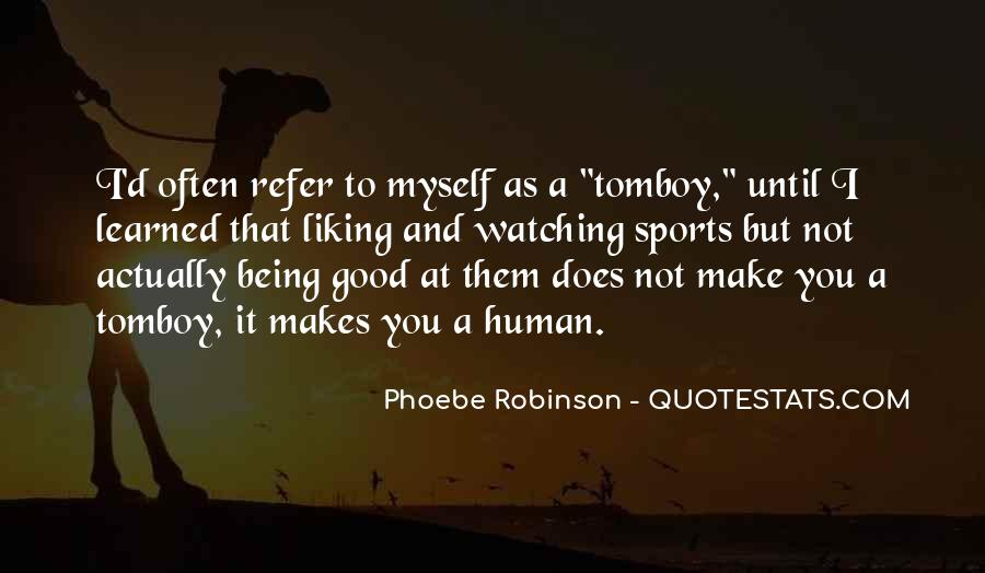 Phoebe Robinson Quotes #1811733