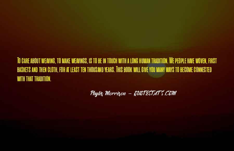 Phylis Morrison Quotes #1819220